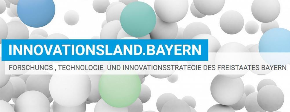 Innovationsland.Bayern - Überarbeitung der Forschungs-, Technologie- und Innovationsstrategie (FTI)